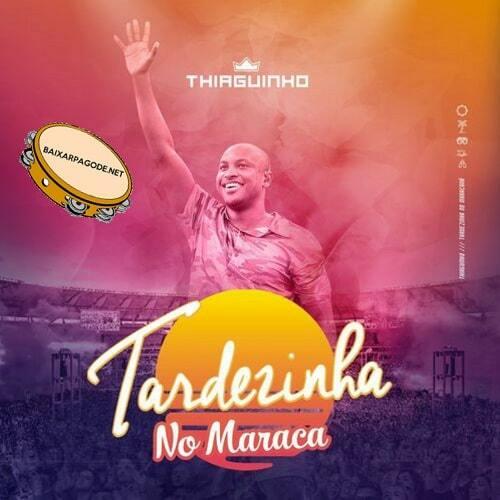 Download CD Thiaguinho - Tardezinha No Maraca (2020)