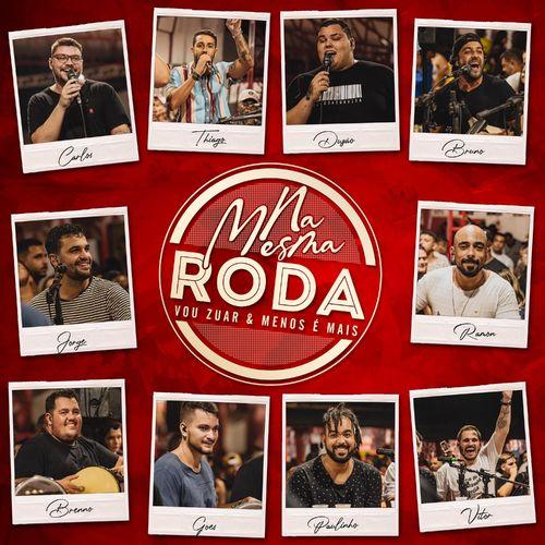 Download CD Vou Zuar e Menos é Mais - Na Mesma Roda (2020)