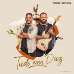 Download CD Jorge e Mateus - Tudo em Paz (2021)