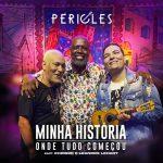 Download CD Péricles - Minha História, Onde Tudo Começou (2021)