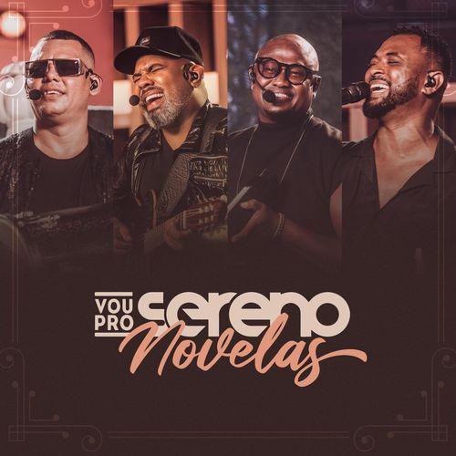 Download CD Vou Pro Sereno - VPS Novelas (2021)