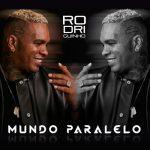 Download CD Rodriguinho - Mundo Paralelo (2021)